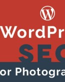 'WordPress SEO voor fotografen: hoe u uw afbeeldingen, citaten en WordPress-website kunt optimaliseren voor hogere Google Map Rankings